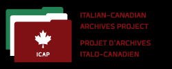 Italian-Canadian Archives Project (ICAP)